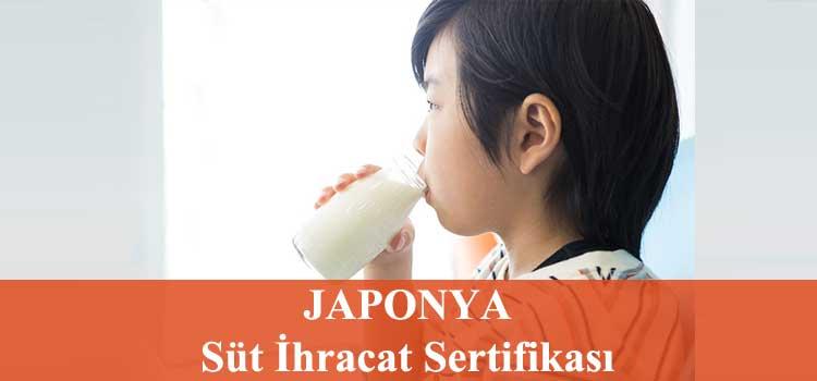 japonya süt ihracatı sertifikasi